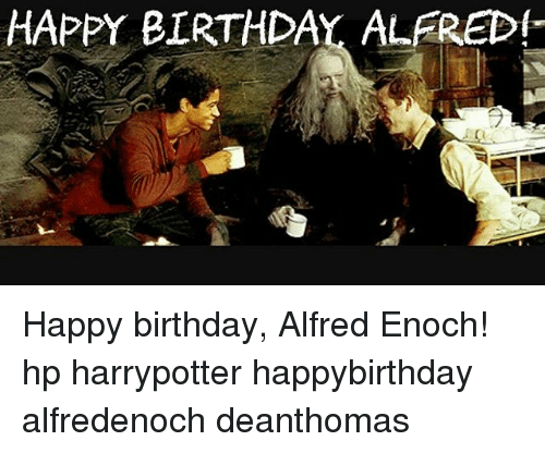 happy birthday alfred happy birthday alfred enoch hp harrypotter happybirthday 8846186 ✅ 25 best memes about fifa world cup winners fifa world cup