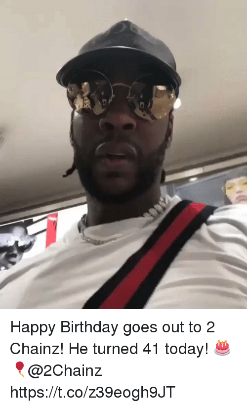 Birthday, Happy Birthday, and Happy: Happy Birthday goes out to 2 Chainz! He turned 41 today! 🎂🎈@2Chainz https://t.co/z39eogh9JT