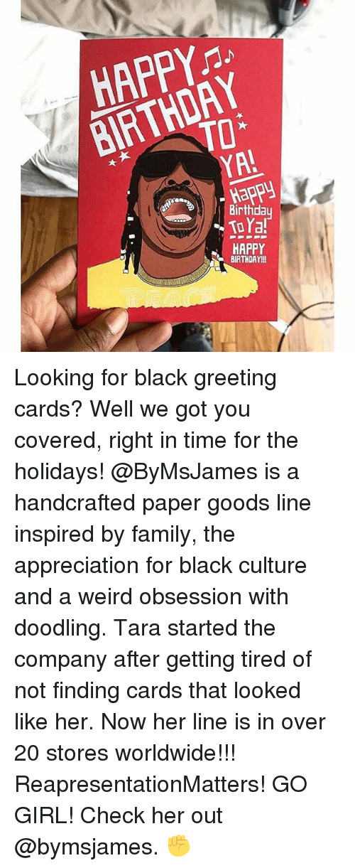 Birthday Family And Memes HAPPY BIRTHDAY Happy Looking For Black Greeting Cards