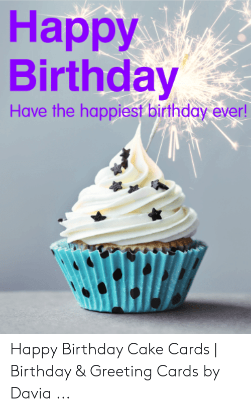 Magnificent Happy Birthday Have The Happiest Birthday Ever Happy Birthday Personalised Birthday Cards Veneteletsinfo
