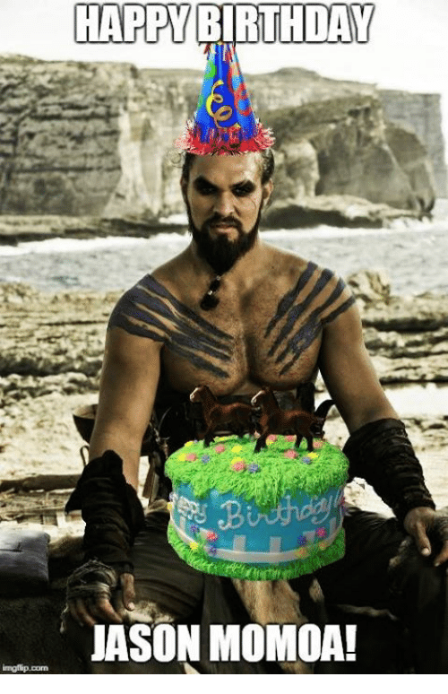 Happy Birthday Jason Momoa Birthday Meme On Me Me