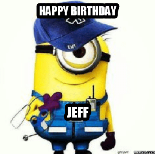 happy birthday jeff memes conm 17635581 search happy birthday wayne memes on me me