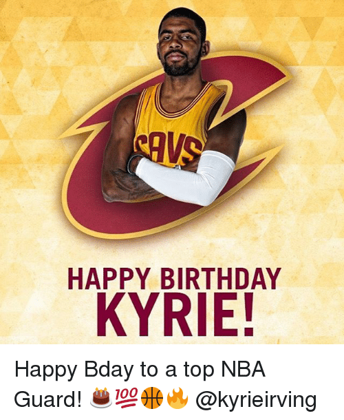 kyrie irving birthday HAPPY BIRTHDAY KYRIE! Happy Bday to a Top NBA Guard  kyrie irving birthday