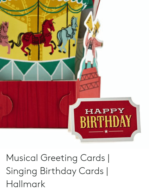 Birthday Singing And Happy HAPPY BIRTHDAY Musical Greeting Cards