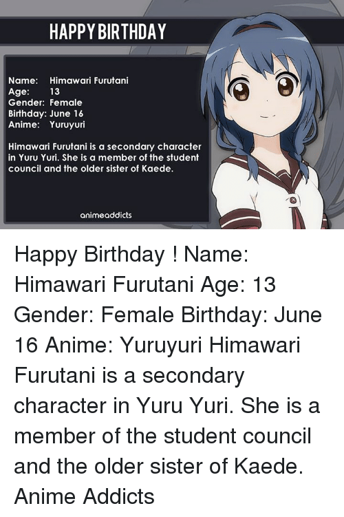 Yuru Yuri Character Next Anime Birthday And Memes HAPPY BIRTHDAY Name Himawari Furutani Age 13 Gender