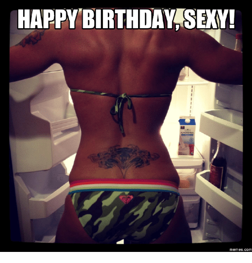 25 Best Memes About Sexy Birthday Meme For Men  Sexy Birthday Meme For Men Memes-6793