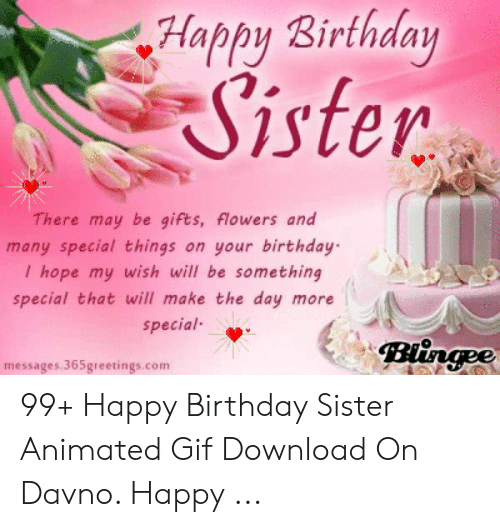 Birthday Gif And Happy Sister There May Be Gifts