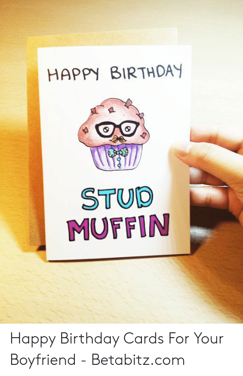 Birthday Happy And HAPPY BIRTHDAY STUD MUFFIN Cards For