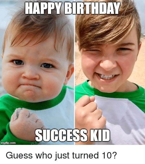 Birthday, Happy Birthday, and Guess: HAPPY BIRTHDAY  SUCCESS KID