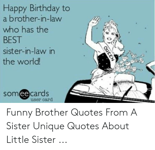 Happy Birthday to a Brother-In-Law Who Has the BEST Sister-In-Law in