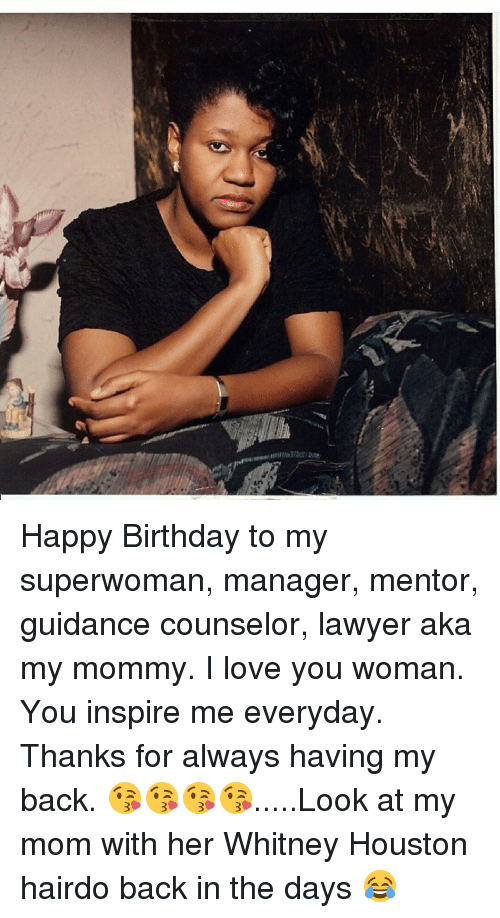 Happy Birthday To My Superwoman Manager Mentor Guidance Counselor