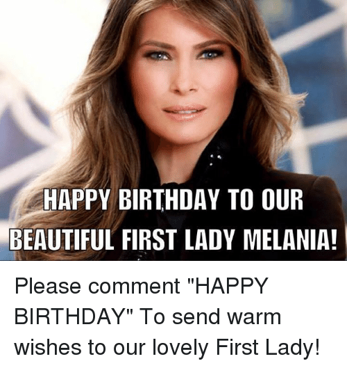 https://pics.me.me/happy-birthday-to-our-beautiful-first-lady-melania-please-comment-19706376.png