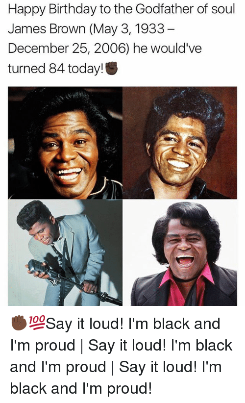 Happy Birthday To The Godfather Of Soul James Brown May 3 1933