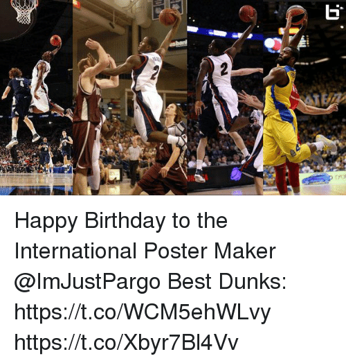 happy birthday to the international poster maker best dunks