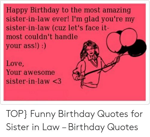 Happy Birthday to the Most Amazing Sister-In-Law Ever! I\'m ...
