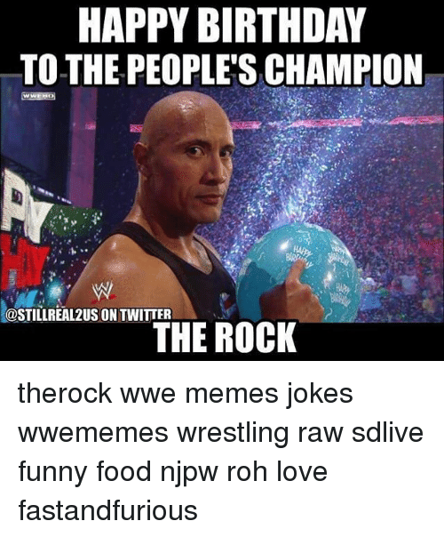happy birthday to the peoples champion costillreal2usontwitter the rock therock 20890115 happy birthday to the people's champion costillreal2usontwitter the