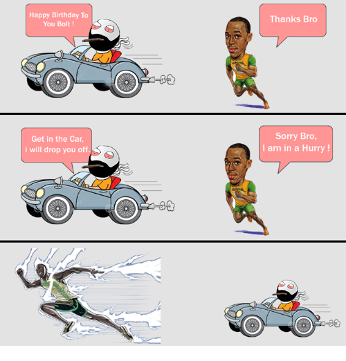 Birthday Cars And Memes Happy To You Bolt Get In The Car
