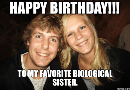 Happy Birthday To My Favorite Sister