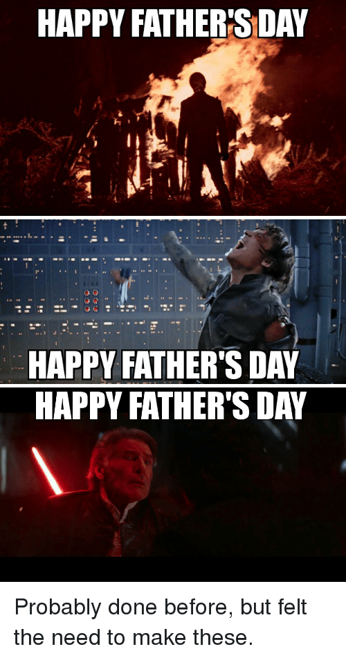 Fathers Day, Funny, and Happy: HAPPY FATHERSDAY   HAPPY FATHER SDAY   HAPPY FATHER'S DAY Probably done before, but felt the need to make these.