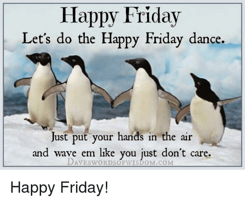 Funny Happy Dance Meme : Best memes about friday dance