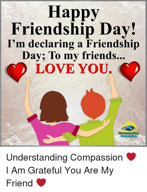 Happy Friendship Day Im Declaring A Friendship Day To My Friends