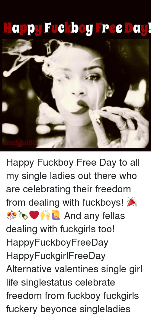 Happy Fuckboy Free Da Happy Fuckboy Free Day to All My