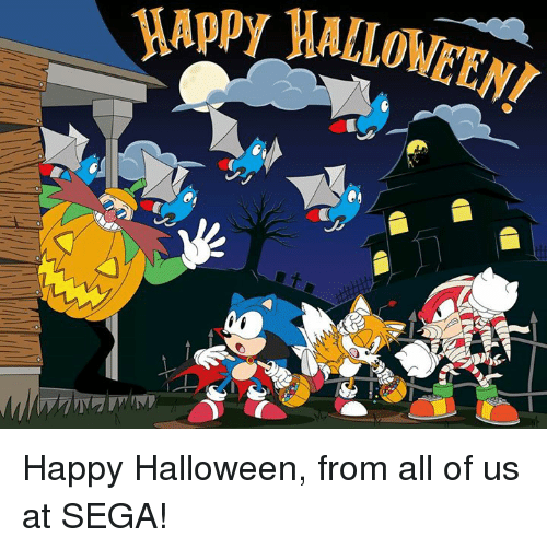 Dank, Halloween, and Happy: Happy Halloween, from all of us at SEGA!