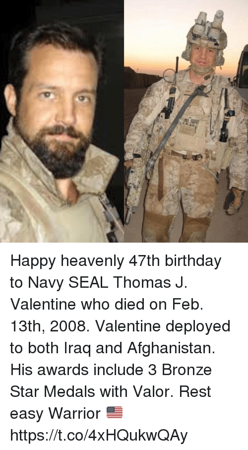Birthday, Memes, And Afghanistan: Happy Heavenly 47th Birthday To Navy SEAL  Thomas J