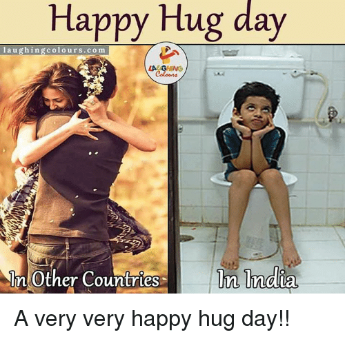 Happy Hug Day Laughing Colours Com In Other Countries Tn India A