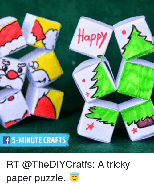 Happy If 5 Minute Crafts Rt A Tricky Paper Puzzle Meme On Me Me