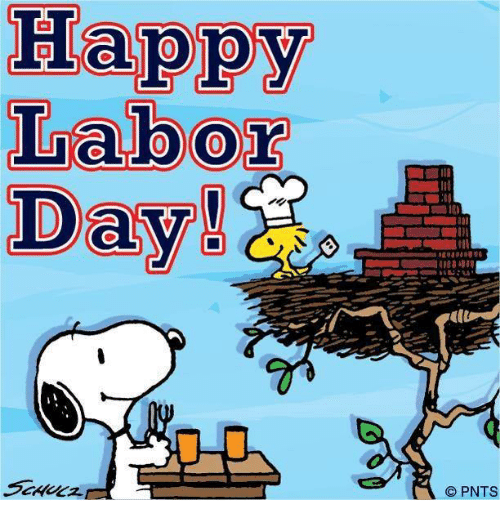 Dank, Happy, and Labor Day: Happy  Labor  Day!  PNTS