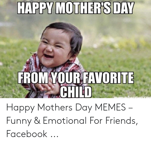 Happy mothers day friends funny images