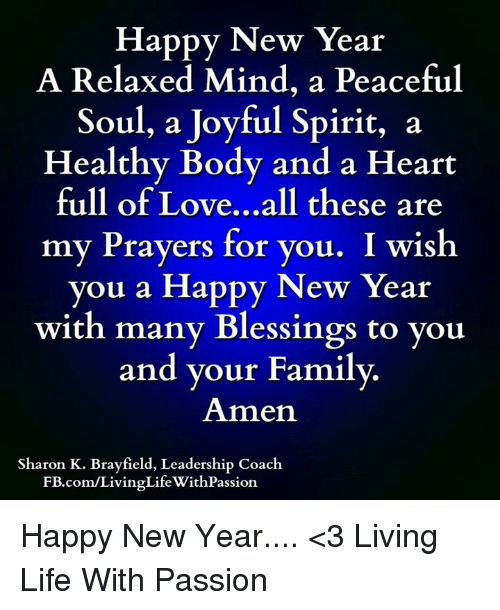 Happy New Year a Relaxed Mind a Peaceful Soul a Joyful Spirit a ...