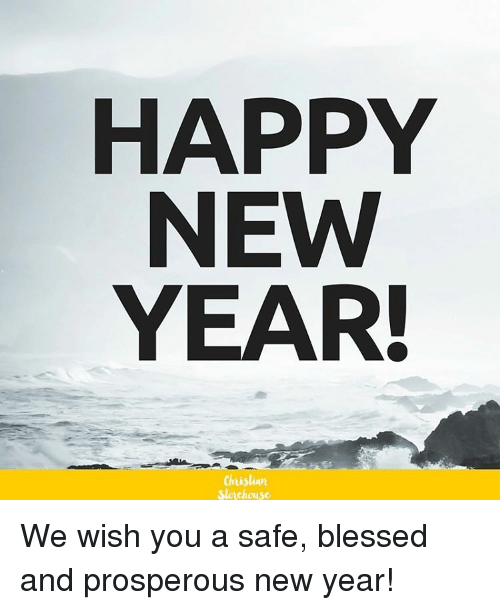 HAPPY NEW YEAR! Chuslian Slovehouse We Wish You a Safe Blessed and ...