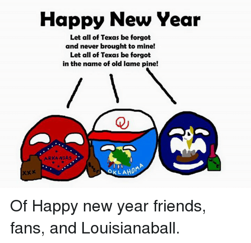 arkansas texas and oklahomaball happy new year let all of texas be forgot
