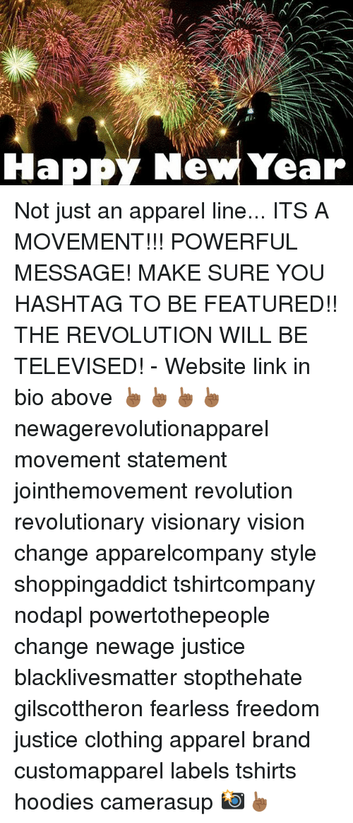 Happy New Year Not Just an Apparel Line ITS a MOVEMENT!!! POWERFUL ...