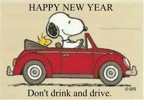 Memes, Gang, and Snoopy: HAPPY NEW YEAR  Snoopy and the Peanuts gang  DUES  Don't drink and drive