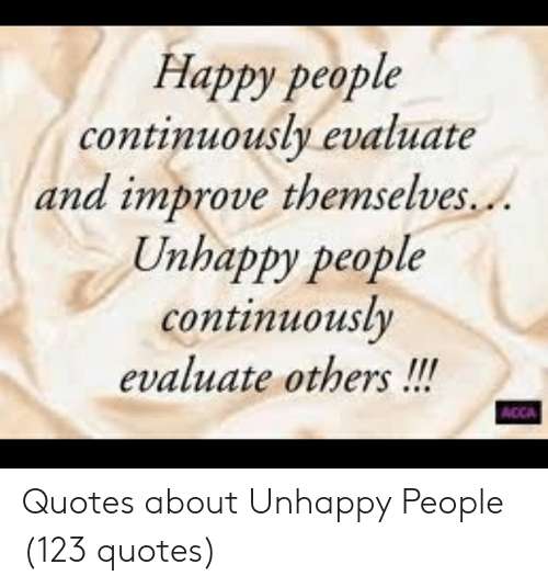 Happy People Continuously Evaluate and Improve Themselves ...