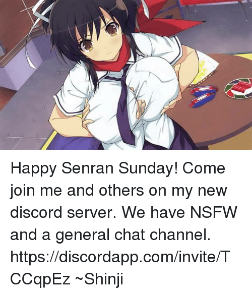 Happy Senran Sunday Come Join Me And Others On My New Discord Server We Have Nsfw And A General Chat Channel Httpsdiscordappcominvitetccqpez Shinji Dank Meme On Me Me