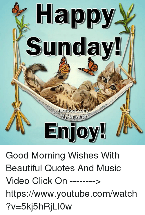 Happy Sunday Enjoy Good Morning Wishes With Beautiful Quotes And