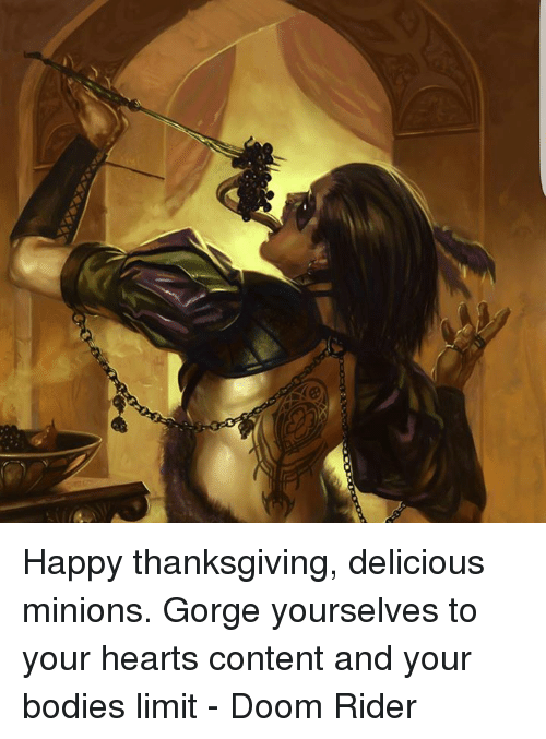 Happy Thanksgiving Delicious Minions Gorge Yourselves To Your Hearts
