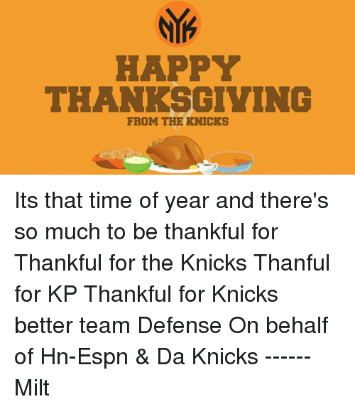 Happy Thanksgiving From The Knicks Its That Time Of Year And Theres