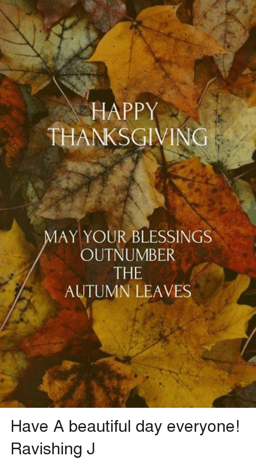 happy thanksgiving may your blessings outnumber the autumn leaves have 7231951 happy thanksgiving may your blessings outnumber the autumn leaves
