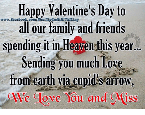 Memes, Cupid, and 🤖: Happy Valentine's Day to  all our family and friends  spending it in Heavensthis year...  Sending you much Love  from earth via Cupid SarroW.  Glove You and Miss
