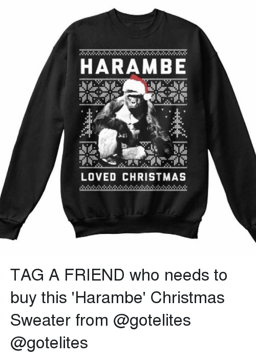 funny christmas sweater and christmas sweaters harambe loved christmas tag a friend who