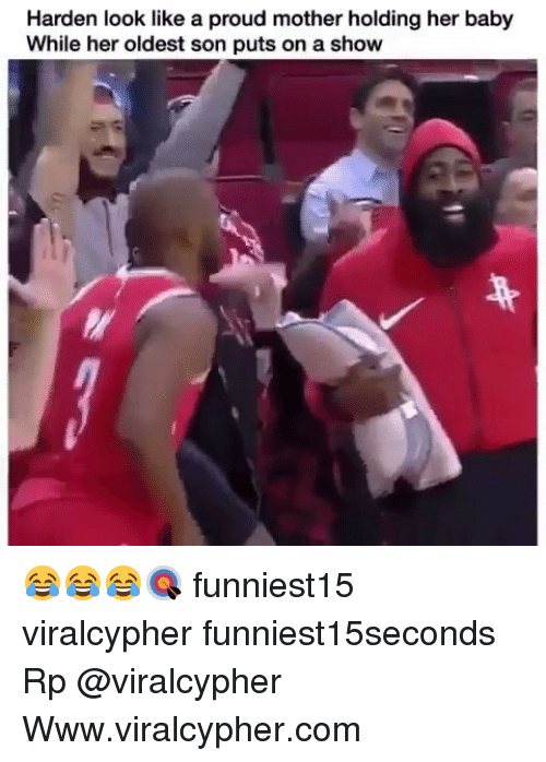 Funny, Proud, and Baby: Harden look like a proud mother holding her baby  While her oldest son puts on a show 😂😂😂🎯 funniest15 viralcypher funniest15seconds Rp @viralcypher Www.viralcypher.com