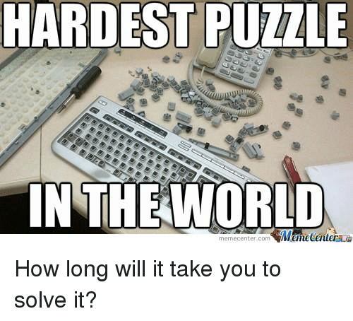 hardest puzzle in the world mumecenter how long will it 14791706 hardest puzzle in the world mumecenter how long will it take you