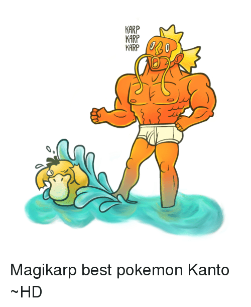 Harp Karp Karp Magikarp Best Pokemon Kanto Hd Dank Meme On Meme