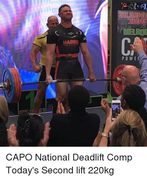 Memes, Capo, and 🤖: HARRIS PO WE CAPO National Deadlift Comp Today's Second