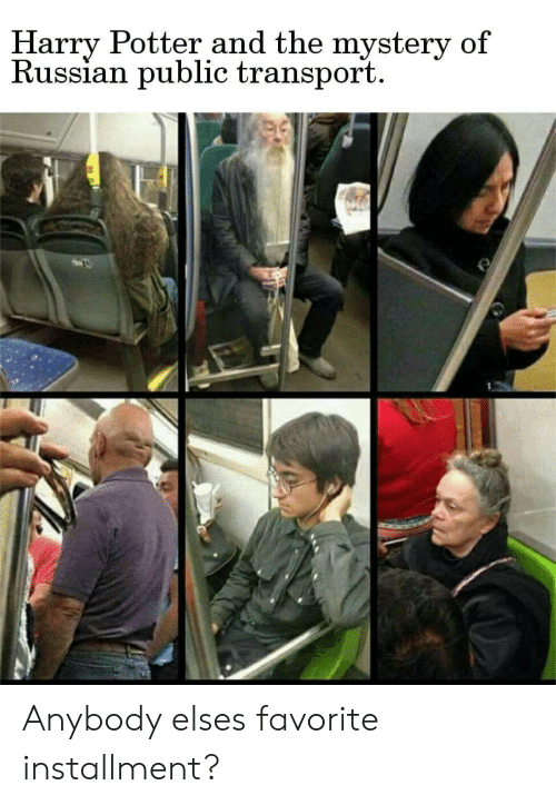 Harry Potter, Russian, and Mystery: Harry Potter and the mystery of  Russian public transport Anybody elses favorite installment?